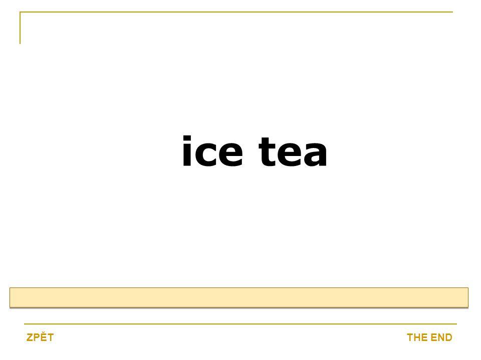 ice tea THE ENDZPĚT