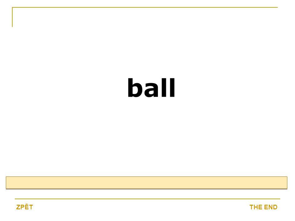 ball THE ENDZPĚT