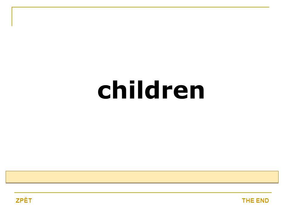 children THE ENDZPĚT