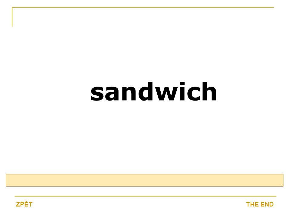 sandwich THE ENDZPĚT