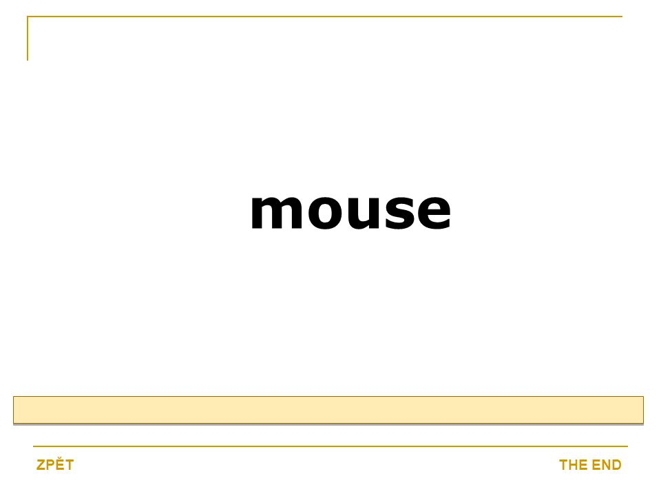 mouse THE ENDZPĚT