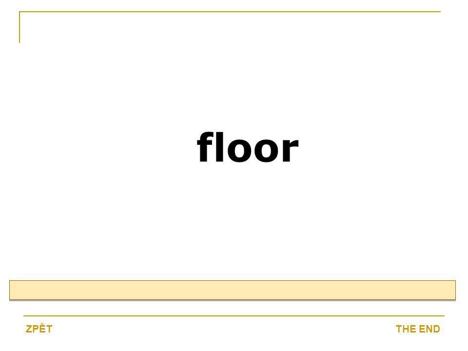 floor THE ENDZPĚT