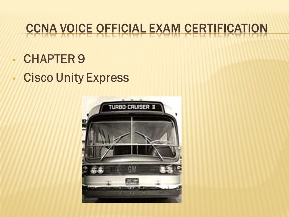 CHAPTER 9 Cisco Unity Express