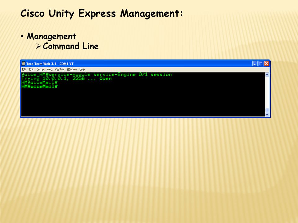 Cisco Unity Express Management: Management  Command Line