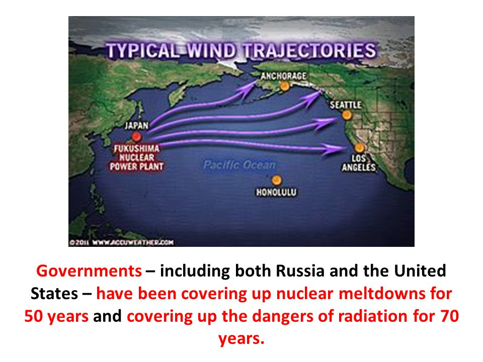 Governments – including both Russia and the United States – have been covering up nuclear meltdowns for 50 years and covering up the dangers of radiation for 70 years.
