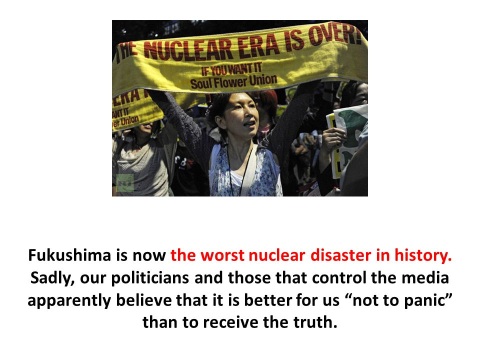 Fukushima is now the worst nuclear disaster in history.