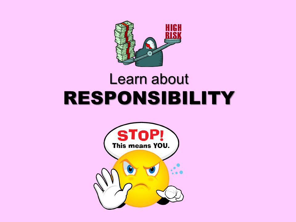Learn about RESPONSIBILITY