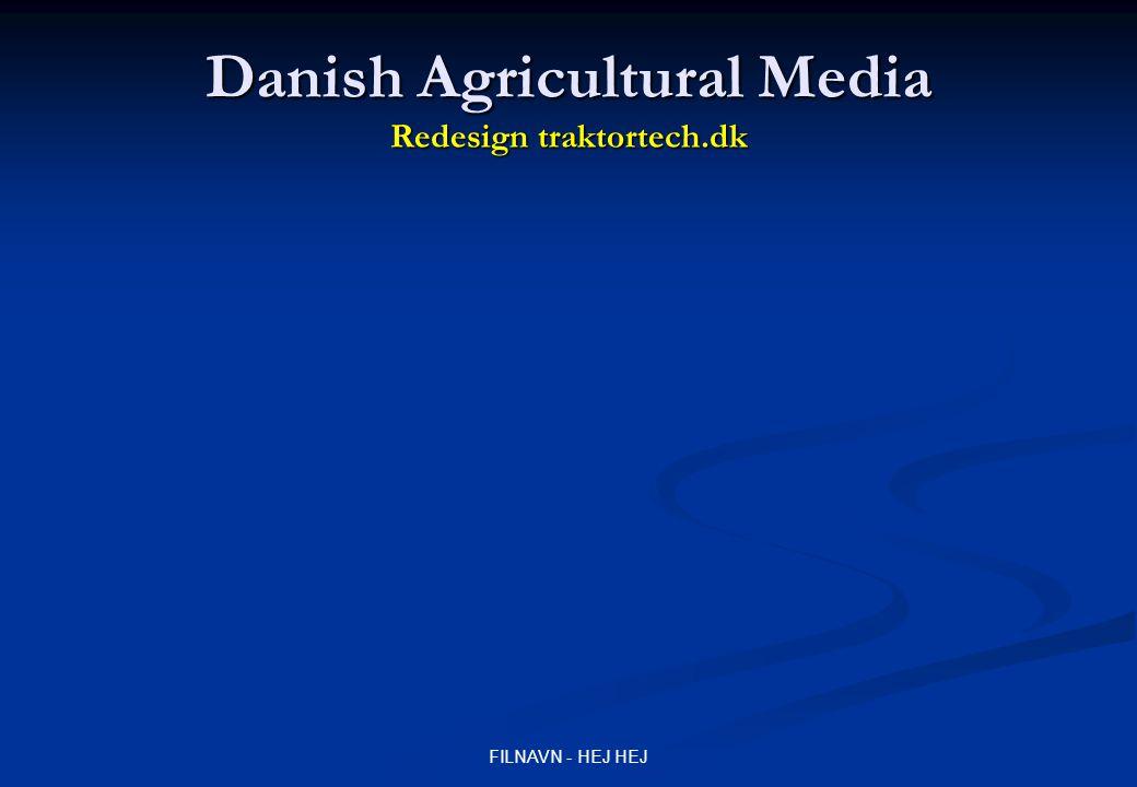 FILNAVN - HEJ HEJ Danish Agricultural Media Redesign traktortech.dk