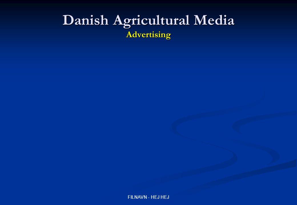 FILNAVN - HEJ HEJ Danish Agricultural Media Advertising
