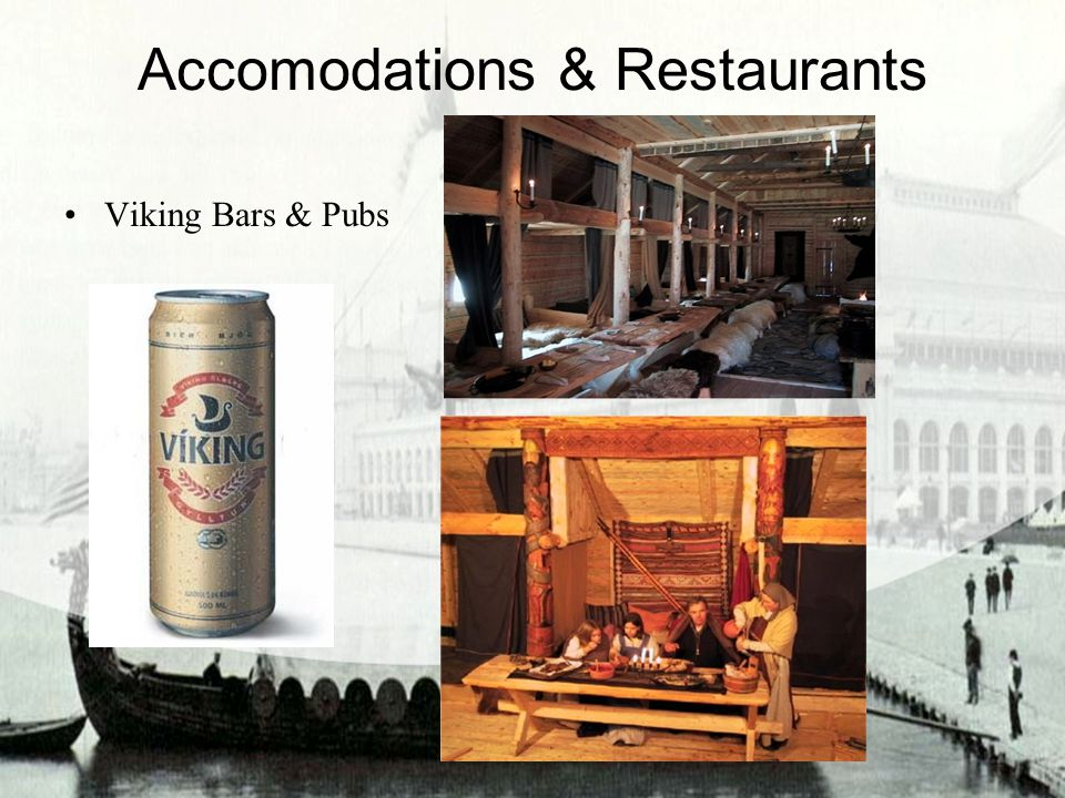 Accomodations & Restaurants Viking Bars & Pubs
