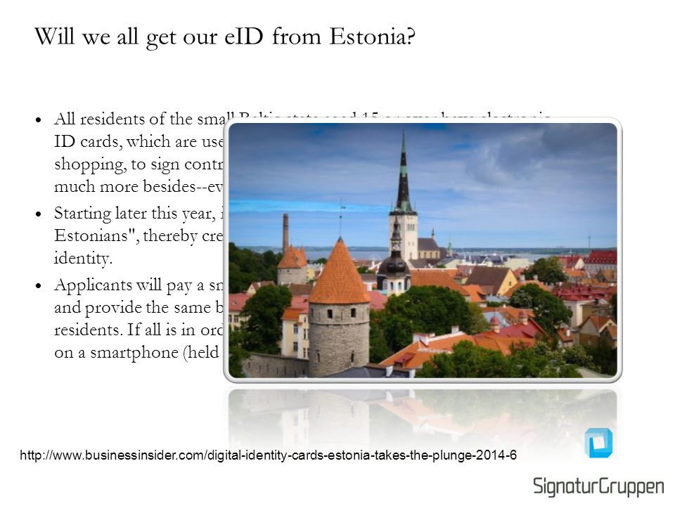 Will we all get our eID from Estonia.
