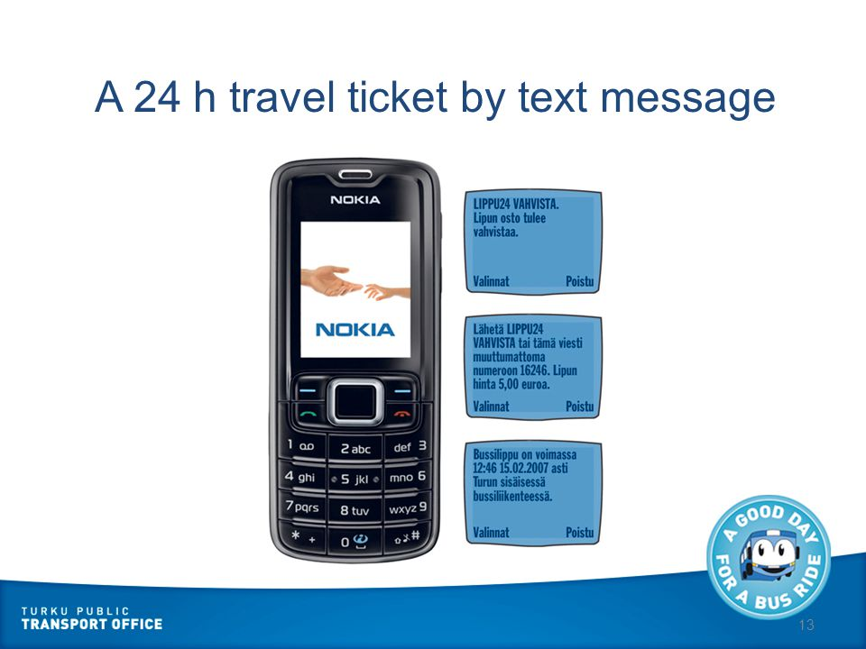 13 A 24 h travel ticket by text message