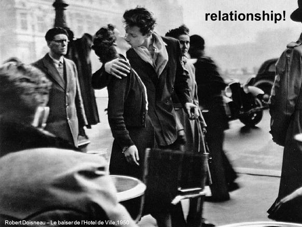 Robert Doisneau – Le baiser de l'Hotel de Ville,1950 relationship!