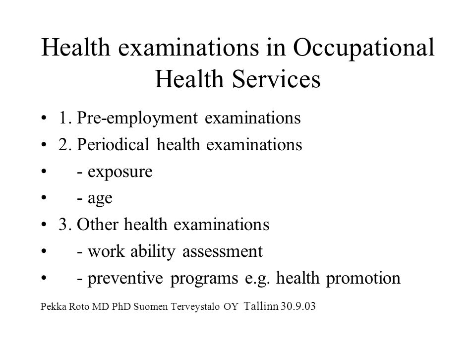 Health examinations in Occupational Health Services 1.