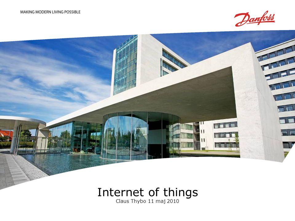 Internet of things Claus Thybo 11 maj 2010