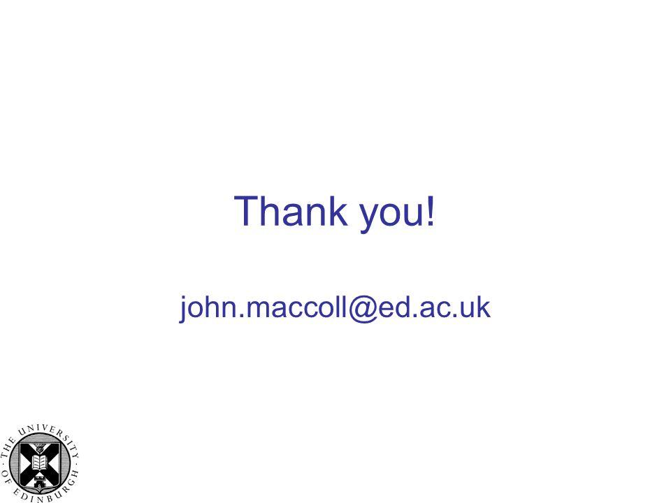 Thank you! john.maccoll@ed.ac.uk
