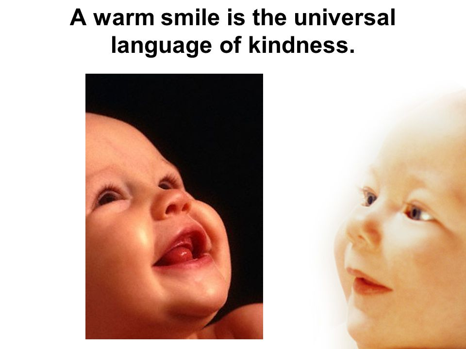 Children smile on the average 400 times /day; Adults: 15 times/day. Ever wonder why