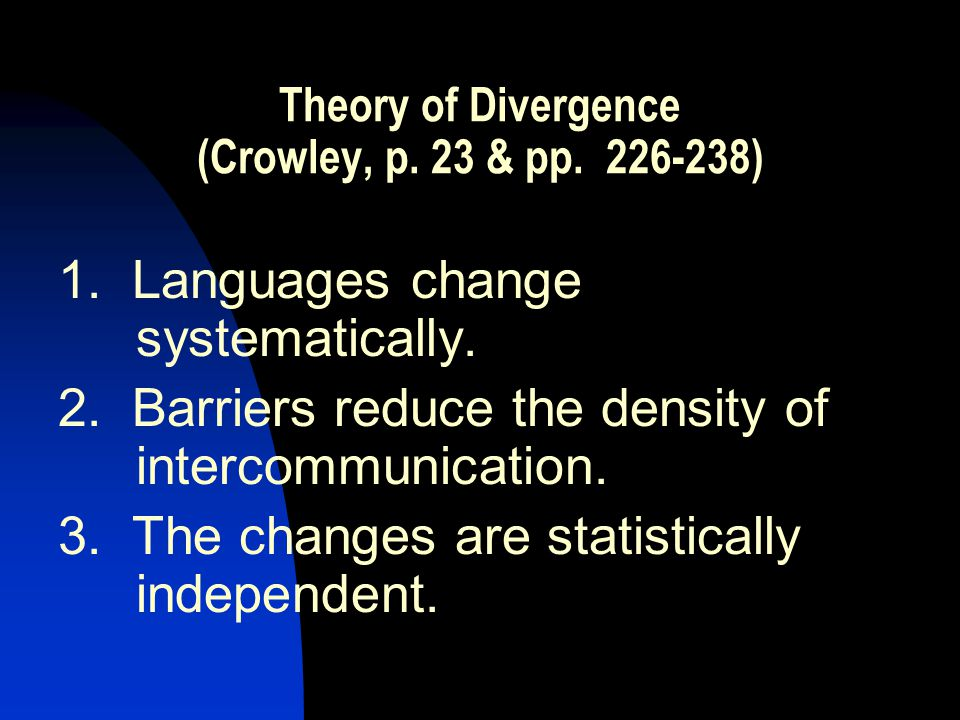 Theory of Divergence (Crowley, p. 23 & pp. 226-238) 1.