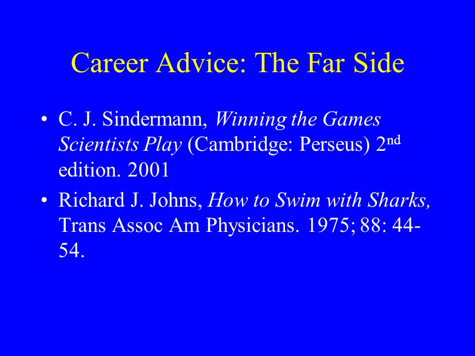 Career Advice: The Far Side C.J.