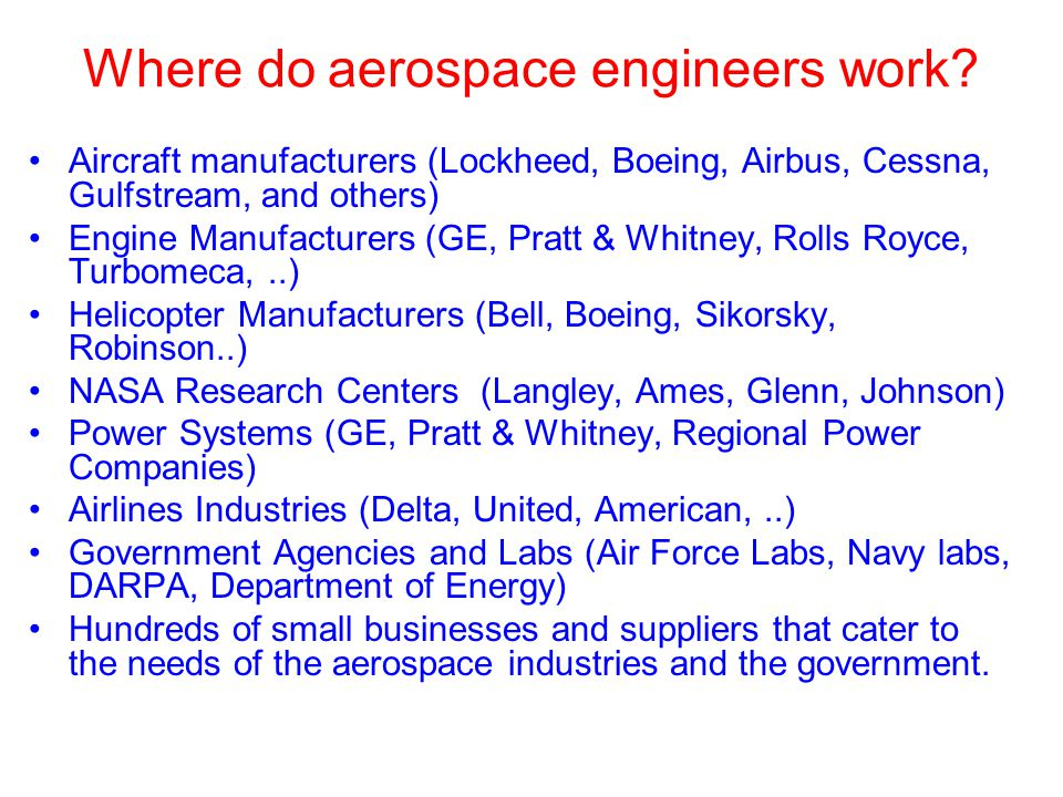 Where do aerospace engineers work.