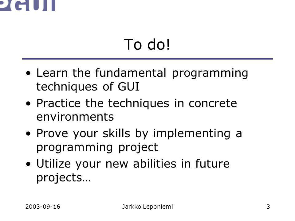 2003-09-16Jarkko Leponiemi3 To do.