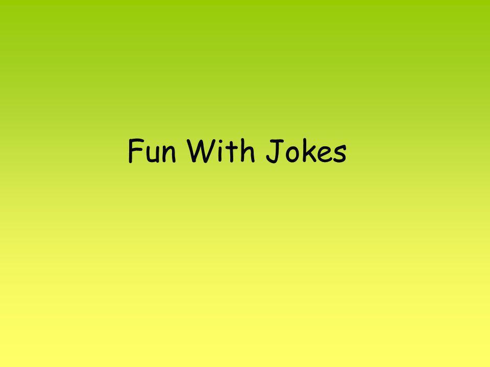 Fun With Jokes