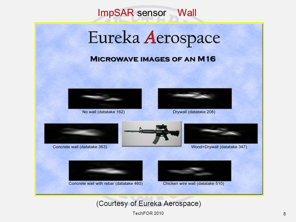 ImpSAR sensor Wall (Courtesy of Eureka Aerospace) 8 TechFOR 2010