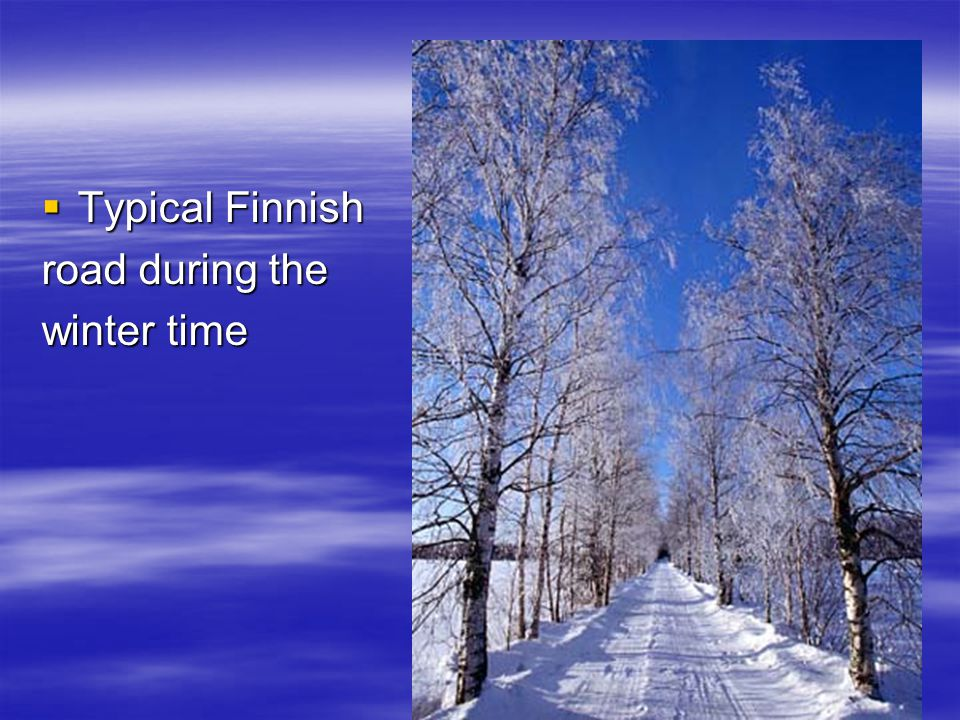  Typical Finnish road during the winter time