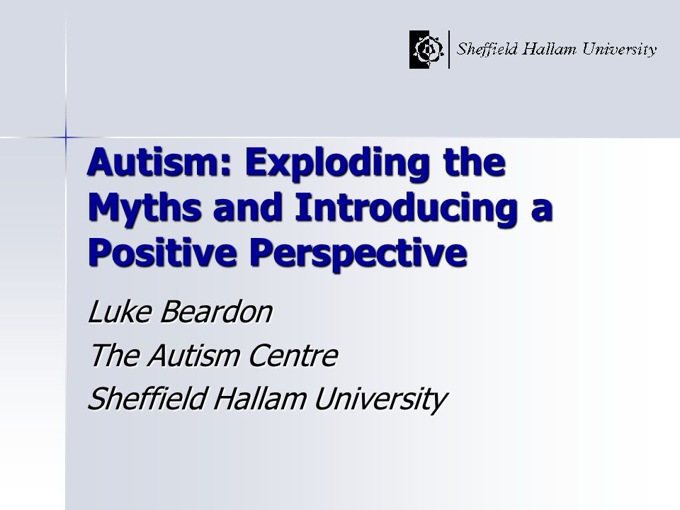 Associated Problems Secondary psychiatric issues Secondary psychiatric issues –depression –OCD –pathological anxiety states Autism + Environment = MH problems Autism + Environment = MH problems
