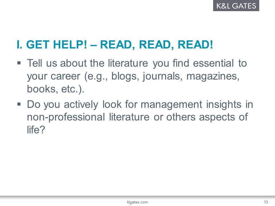 I. GET HELP. – READ, READ, READ.