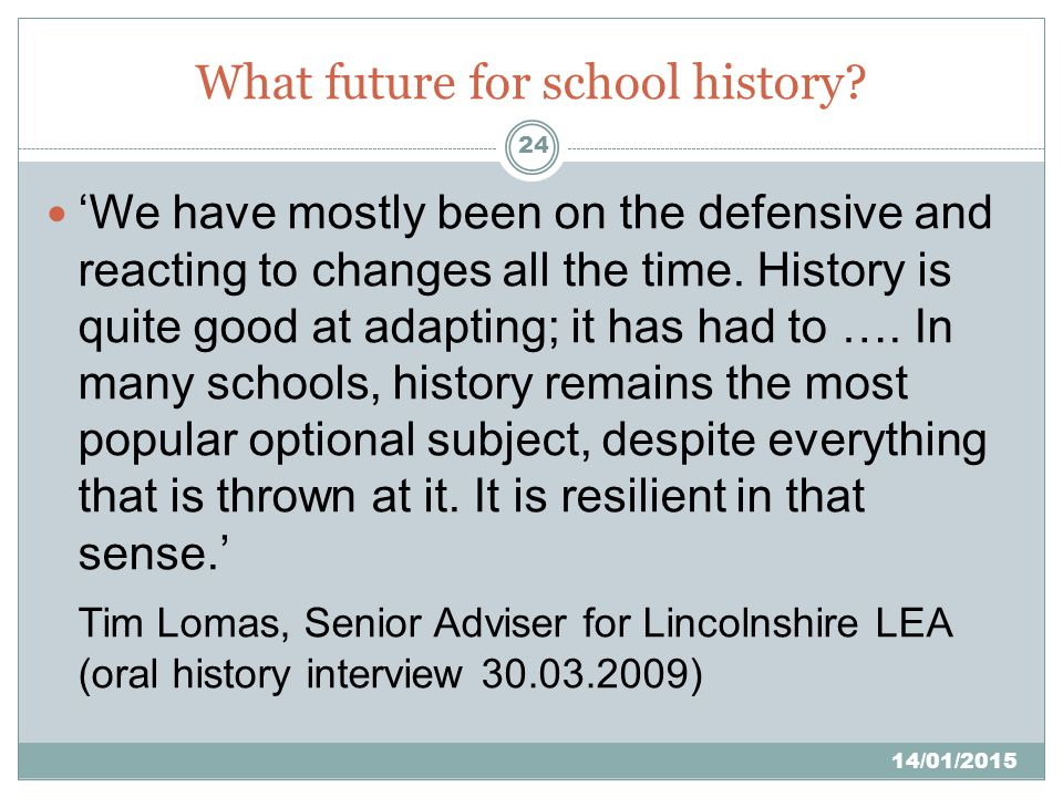 What future for school history.