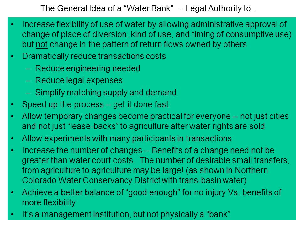 The General Idea of a Water Bank -- Legal Authority to...