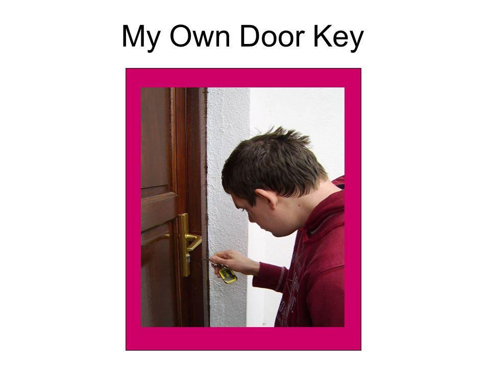 My Own Door Key