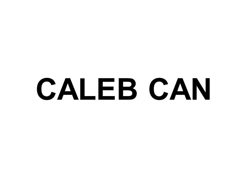 CALEB CAN