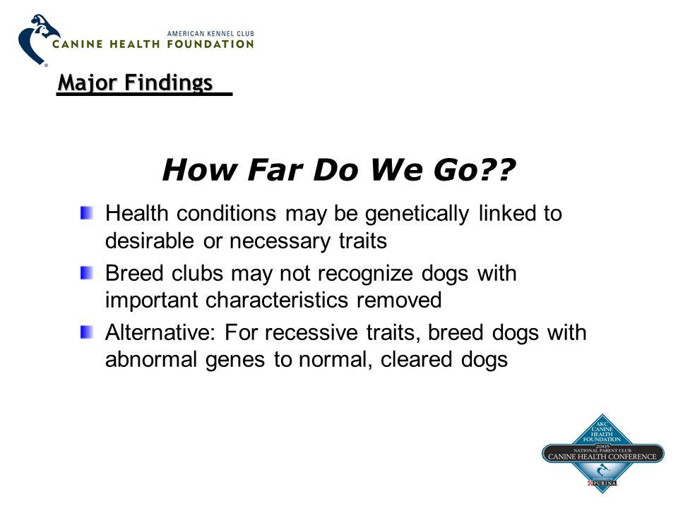 Major Findings How Far Do We Go .