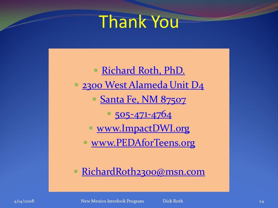 Thank You Richard Roth, PhD.