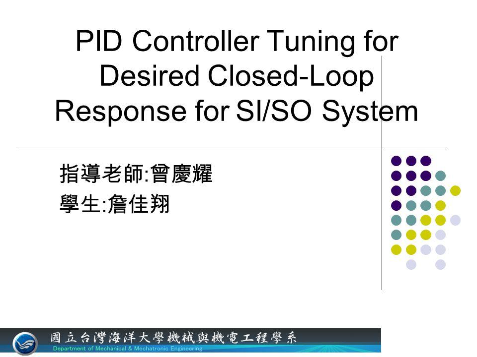 CONTENTS Introduction Advantage Single degree of freedom controllers Two degree of freedom controllers Simulation Conclusions