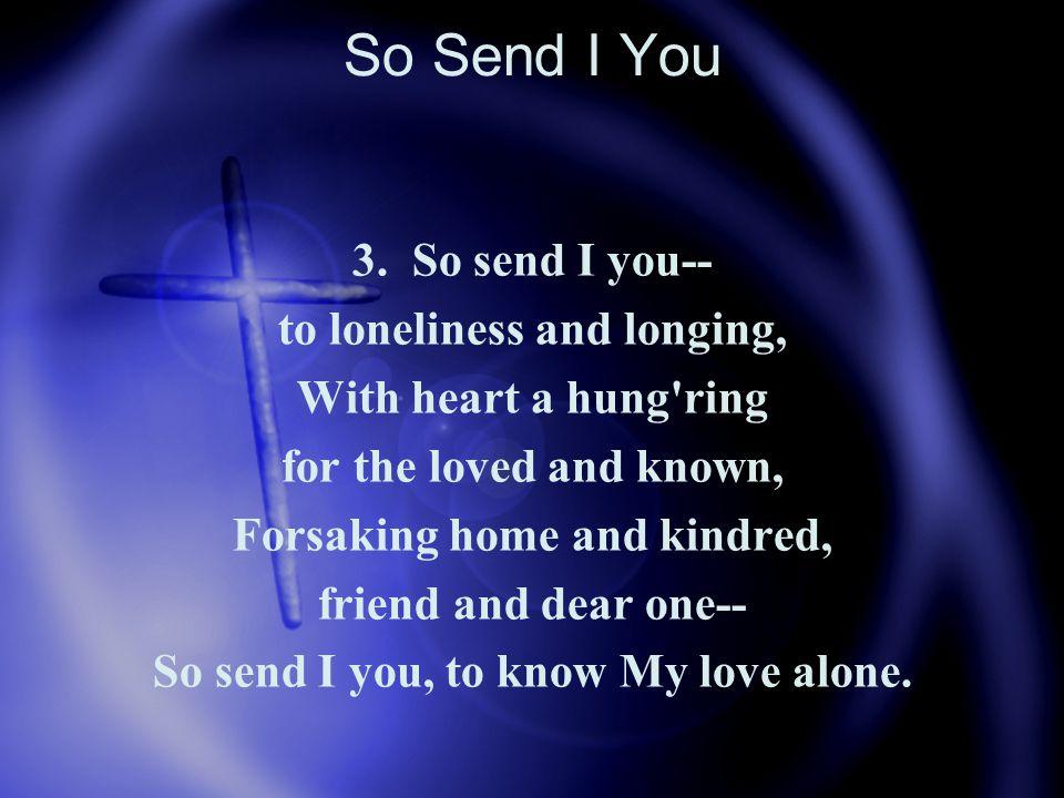 So Send I You 4.