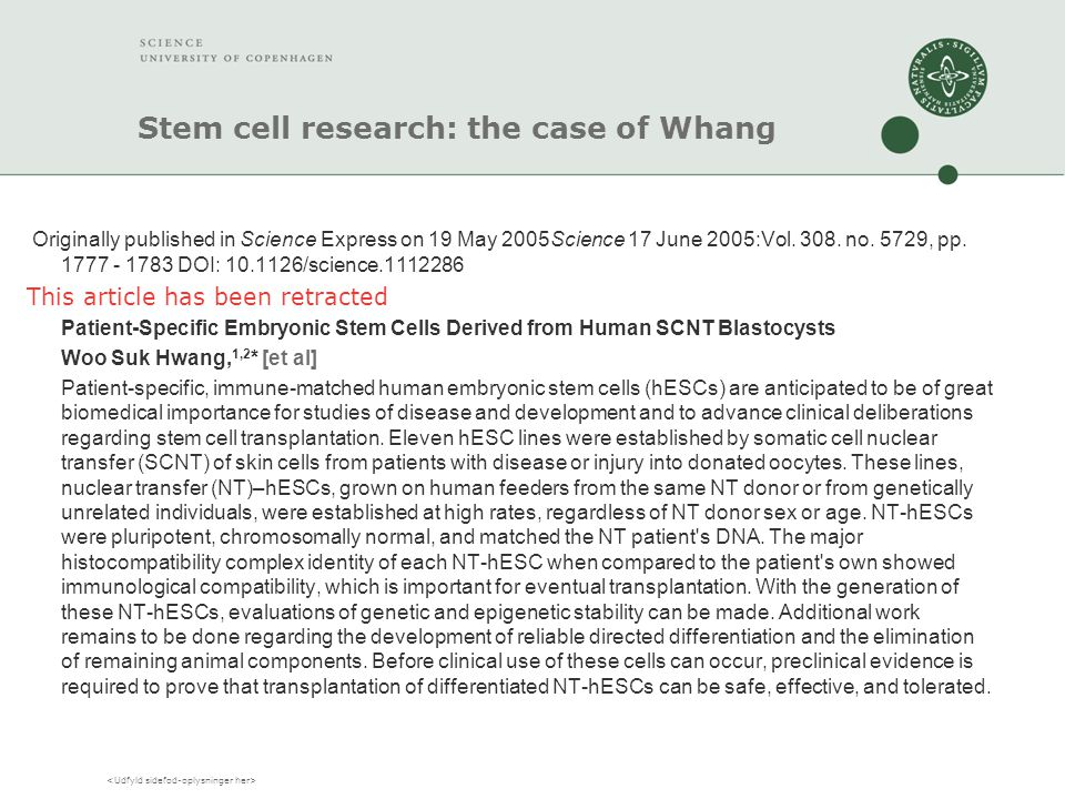 Stem cell research: the case of Whang Originally published in Science Express on 19 May 2005Science 17 June 2005:Vol. 308. no. 5729, pp. 1777 - 1783 D