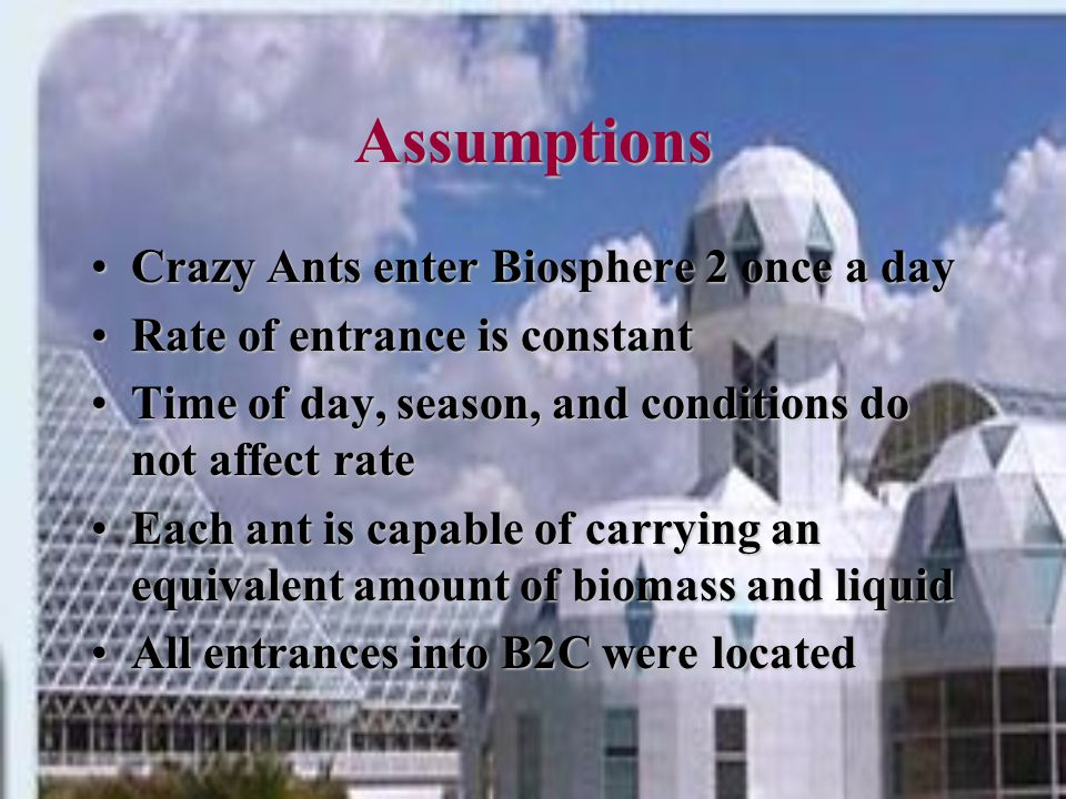 Questions What is the influx rate of the total biomass carried into B2C by Crazy Ants?What is the influx rate of the total biomass carried into B2C by Crazy Ants.