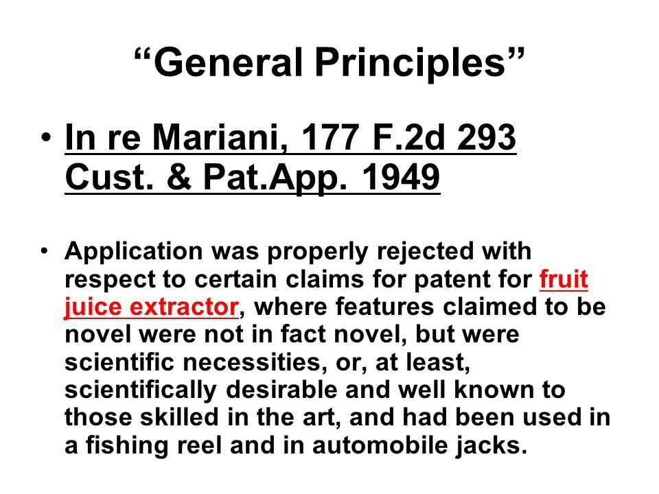 General Principles In re Mariani, 177 F.2d 293 Cust.