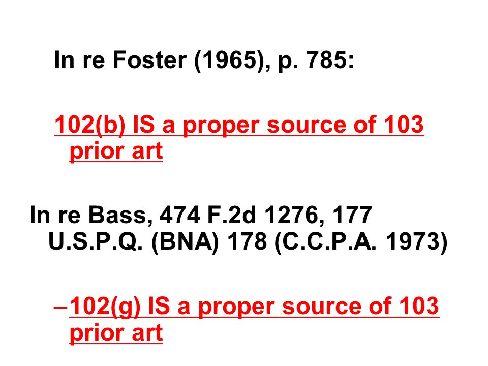 Other 103 Issues 103(b) –Biotech-specific provision –Limited uses