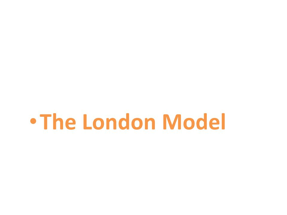 The London Model