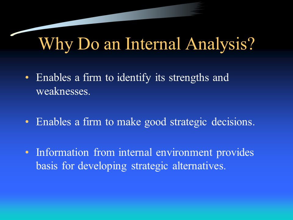 (3) Using an Internal Audit Internal Audit –A thorough assessment of an organization's various internal functional areas –Strategic decision makers use the internal audit to assess the organization's resources and capabilities from the perspectives of its different functions