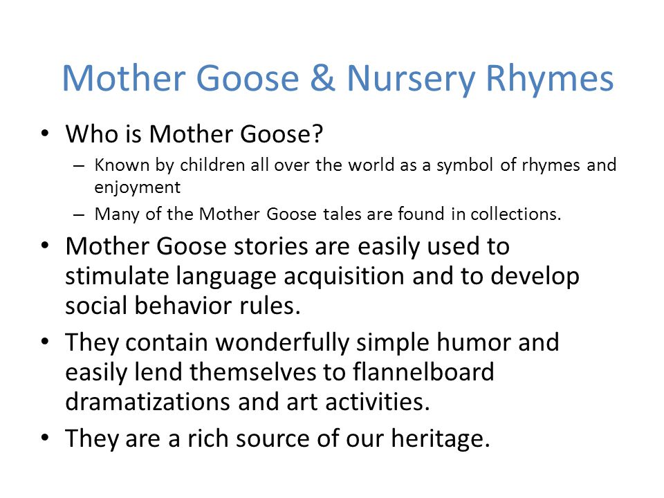 Mother Goose & Nursery Rhymes Who is Mother Goose.
