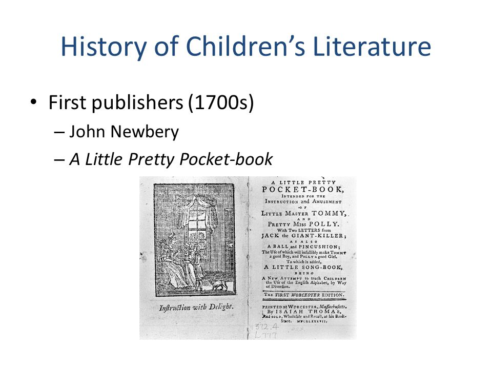 History of Children's Literature First publishers (1700s) – John Newbery – A Little Pretty Pocket-book