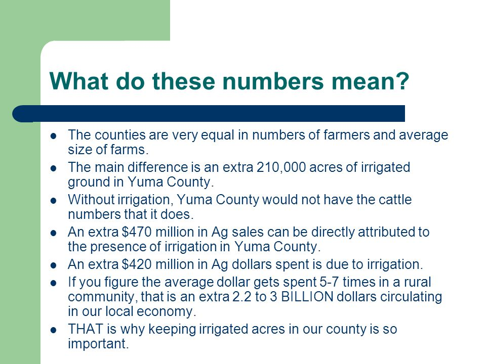 What do these numbers mean? The counties are very equal in numbers of farmers and average size of farms. The main difference is an extra 210,000 acres