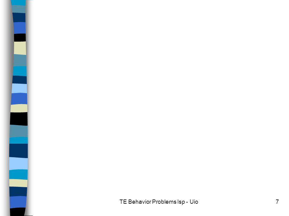 TE Behavior Problems Isp - Uio7