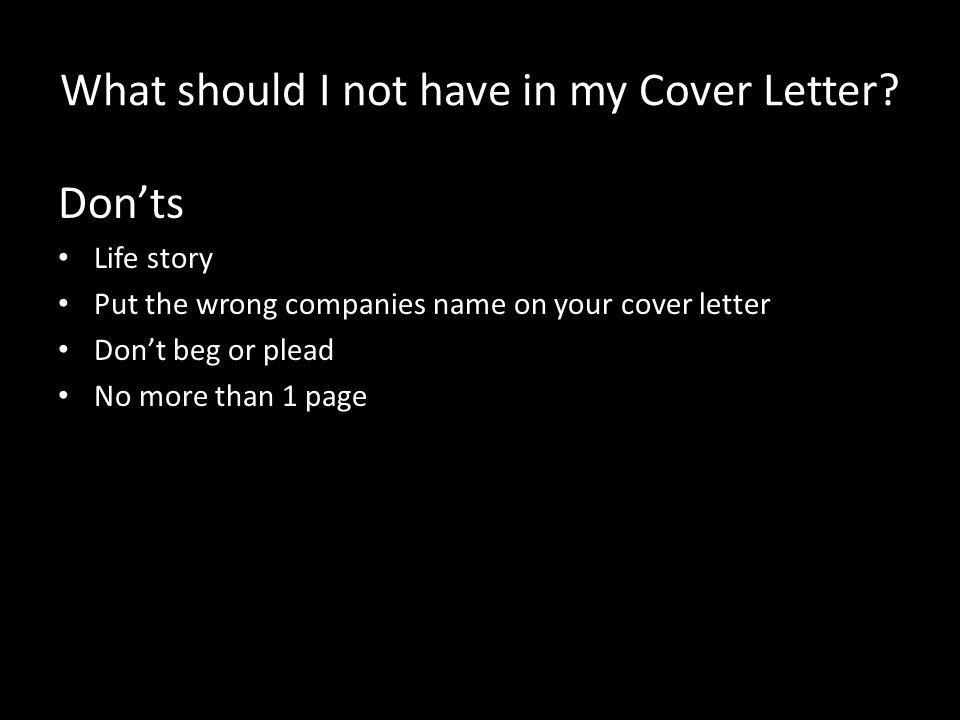 What should I not have in my Cover Letter.