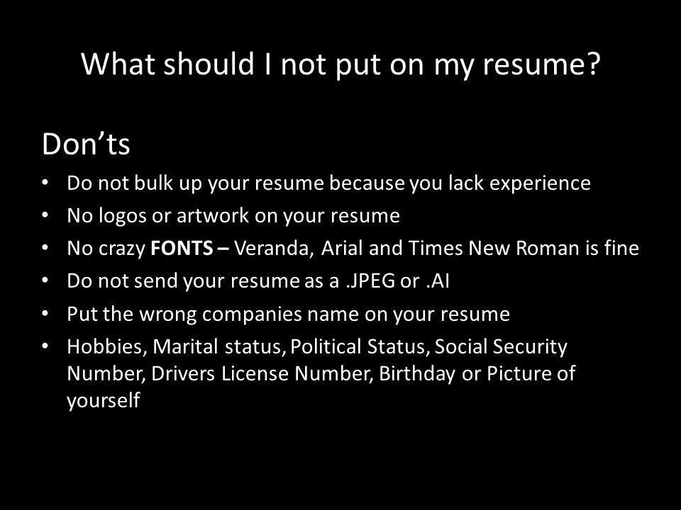 What should I not put on my resume.